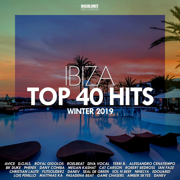 Ibiza Top 40 Hits Winter (2019)